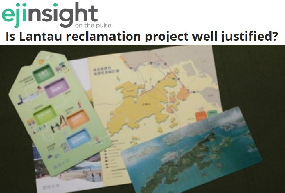 Is Lantau reclamation project well justified?