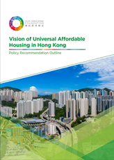 Vision of Universal Affordable Housing in Hong Kong