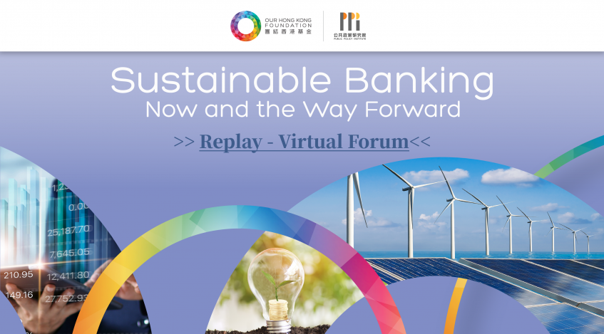 Sustainable Banking:  Now and the Way Forward